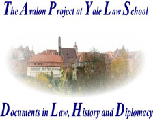 avalon project yale Located at http://wwwyaleedu/lawweb/avalon/avalonhtm reviewed by sue c patrick the avalon project has several hundred documents available in english that date.